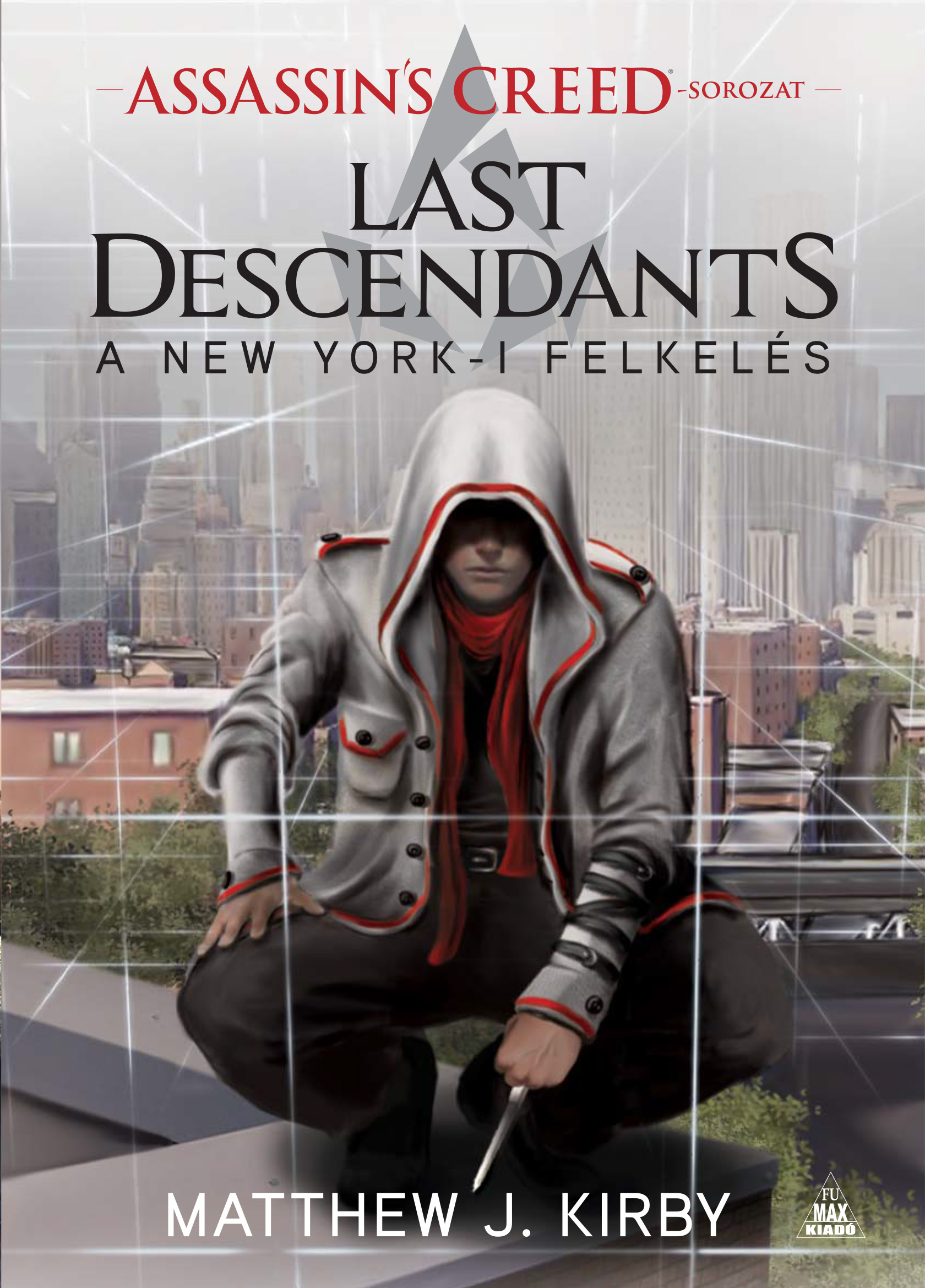 Assassins Creed: Last Descendants – A New York-i felkelés   regény