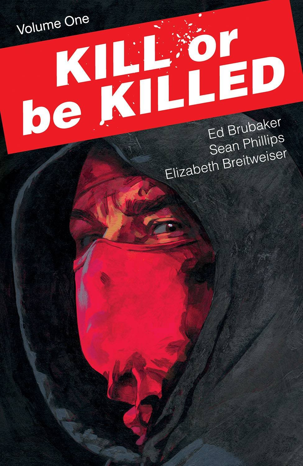 Kill or Be Killed tpb